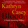 Blood Lines (Unabridged), by Kathryn Casey