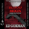 Blood Moon: A Robert Payne Mystery, Book 1 (Unabridged), by Ed Gorman