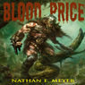 Blood Price (Unabridged) Audiobook, by Nathan Meyer