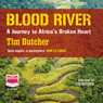 Blood River (Unabridged) Audiobook, by Tim Butcher