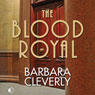 The Blood Royal: A Joe Sandilands Mystery, Book 9 (Unabridged) Audiobook, by Barbara Cleverly