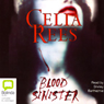 Blood Sinister (Unabridged) Audiobook, by Celia Rees
