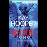 Blood Sins: Blood Trilogy #2 (Unabridged) Audiobook, by Kay Hooper