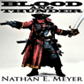 Blood and Thunder (Unabridged) Audiobook, by Nathan Meyer