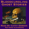Bloodcurdling Ghost Stories: Tales Of Terror (Unabridged) Audiobook, by Joseph Sheridan Le Fanu