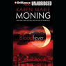 Bloodfever: Fever, Book 2 (Unabridged), by Karen Marie Moning