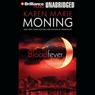 Bloodfever: Fever, Book 2 (Unabridged), by Karen Marie Moning