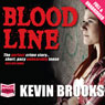 Bloodline (Unabridged), by Kevin Brook