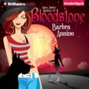Bloodstone: A Stacy Justice Mystery, Book 2 (Unabridged), by Barbra Annino