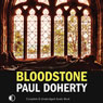 Bloodstone (Unabridged), by Paul Doherty
