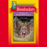 Bloodsuckers: Bats, Bugs, and Other Bloodthirsty Creatures Audiobook, by Sarah Houghton