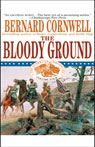 Bloody Ground: Nathaniel Starbuck Chronicles, Book IV (Unabridged), by Bernard Cornwel