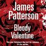 Bloody Valentine (Unabridged) Audiobook, by James Patterson