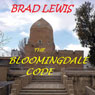 The Bloomingdale Code (Unabridged) Audiobook, by Bradley Lewis