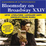 Bloomsday on Broadway XXIV: Love! Literature! Language! Lust! Leopolds Women Bloom Audiobook, by Unspecified