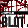 Blot (Unabridged), by Hakan ostlundh