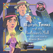 Blotto, Twinks and the Bootleggers Moll (Unabridged) Audiobook, by Simon Brett