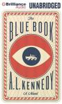 The Blue Book (Unabridged) Audiobook, by A. L. Kennedy