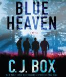 Blue Heaven (Unabridged) Audiobook, by C. J. Box