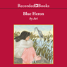 Blue Heron (Unabridged) Audiobook, by Avi
