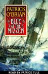 Blue at the Mizzen: Aubrey/Maturin Series, Book 20 (Unabridged), by Patrick O'Brian