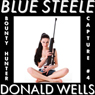 Blue Steele 4 (Unabridged) Audiobook, by Donald Wells