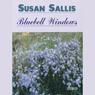 Bluebell Windows: Rising Family Saga (Unabridged), by Susan Sallis