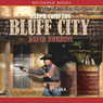 Bluff City (Unabridged) Audiobook, by Ralph Compton