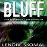 Bluff (Unabridged), by Lenore Skomal