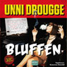 Bluffen (The Scam) (Unabridged), by Unni Drougge