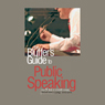 The Bluffers Guide to Public Speaking (Unabridged), by Chris Steward