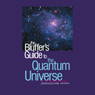 The Bluffers Guide to the Quantum Universe (Unabridged) Audiobook, by Jack Klaff