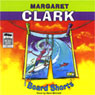 Board Shorts (Unabridged), by Margaret Clark
