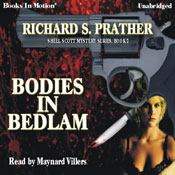 Bodies in Bedlam: A Shell Scott Mystery, Book 2 (Unabridged), by Richard S. Prather