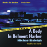 A Body in Belmont Harbor: A Paul Whelan Mystery (Unabridged) Audiobook, by Michael Raleigh