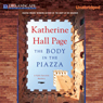 The Body in the Piazza: A Faith Fairchild Mystery, Book 21 (Unabridged) Audiobook, by Katherine Hall Page
