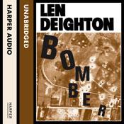 Bomber (Unabridged), by Len Deighton