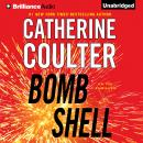 Bombshell: An FBI Thriller, Book 17 (Unabridged) Audiobook, by Catherine Coulter