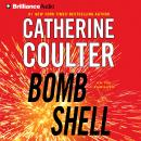 Bombshell: An FBI Thriller, Book 17 Audiobook, by Catherine Coulter