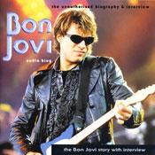 The Bon Jovi Story: A Rockview Audiobiography, by Pete Bruens