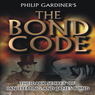 The Bond Code: Dark Secrets of Ian Fleming and James Bond (Unabridged) Audiobook, by Philip Gardiner