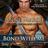 Bond with Me: The Fallen, Book 1 (Unabridged), by Anne Marsh