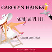 Bone Appetit: A Sarah Booth Delaney Mystery, Book 10 (Unabridged), by Carolyn Haines