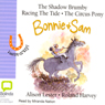 Bonnie & Sam 1, 2 & 3 (Unabridged) Audiobook, by Alison Lester