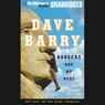 Boogers Are My Beat: More Lies, But Some Actual Journalism from Dave Barry (Unabridged) Audiobook, by Dave Barry