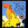 The Book of the Dun Cow (Unabridged) Audiobook, by Walter Wangerin