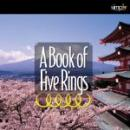 A Book of Five Rings: The Ultimate Strategy Book (Unabridged), by Miyamoto Mushashi