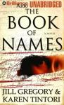 The Book of Names (Unabridged) Audiobook, by Jill Gregory