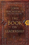The Book on Leadership Audiobook, by John MacArthur