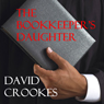 The Bookkeepers Daughter (Unabridged), by Mr David Crookes